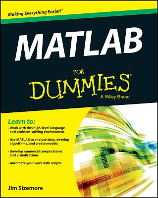 Matlab for Dummies By Sizemore, Jim